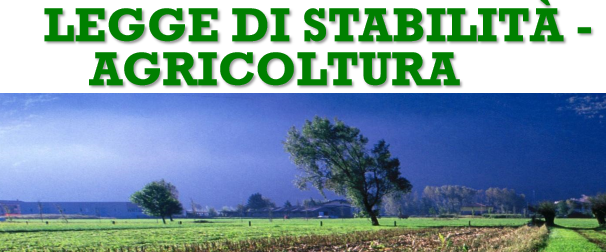 """Dalla """"Stabilità 2016"""" una mano all'agricoltura"""