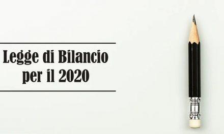 L'ANALISI DELLA LEGGE DI BILANCIO 2020 E DEL DECRETO COLLEGATO (sesta parte)