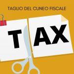"""""""TAGLIO"""" DEL CUNEO FISCALE: DAL CDM UN PRIMO PROVVEDIMENTO ATTUATIVO"""
