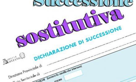 DICHIARAZIONE DI SUCCESSIONE SOSTITUTIVA…